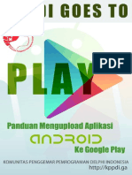 Panduan Upload Aplikasi Android Ke Google Play