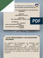 1.2 EL PROCESADOR Y SUS REGISTROS INTERNOS.pptx