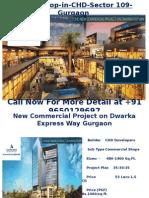 CHD Sector 109 Gurgaon Retail Shop 9650129697