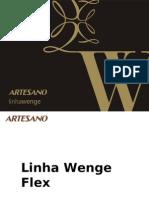 Apresentação Linha Wenge Flex 15-08-08