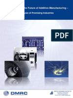 Thinking Ahead the Future of Additive Manufacturing - Analysis of Promising Industries