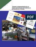 Guía Para Orientar La Implementación de Un Proceso de Sistema de Comando de Incidentes en Latinoamérica y El Caribe