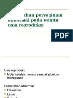 Perdarahan Pervaginam Abnormal Pada Wanita Usia Reproduksi