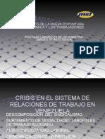 "Políticas Laborales de un Gobierno ""Obrerista"" Antisindical por Froilan Barrios"