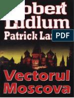 Robert Ludlum & Patrick Larkin - Vectorul Moscova [v.1.0]