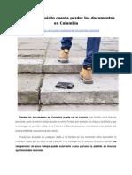 Qué hacer y cuánto cuesta perder los documentos en Colombia