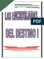 Las Encrucijadas Del Destino I