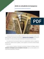 Venezuela solicita la extradición de banqueros