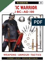 A. S. Reynolds - Celtic Warrior 300 BC AD 100
