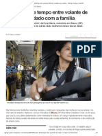 G1 - Mulher Divide Tempo Entre Volante de Ônibus e Cuidado Com a Família - Notícias Em Bauru e Marília