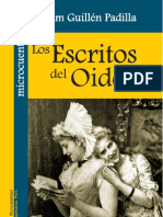 LOS ESCRITOS DEL OÍDOR, POR WILLIAM GUILLÉN PADILLA