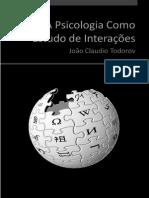 TODOROV, J. C - A Psicologia Como Estudo Das Interações