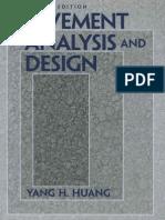 Pavement Analysis and Design by Yang H. Huang