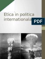 Etica in Politica Internationala