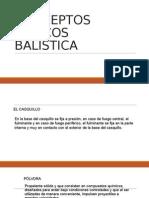 CONCEPTOS BASICOS BALISTICA