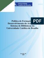 Politica de Formacao e Desenvolvimento Do Acervo