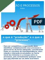 Produção e Processos