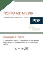 Aula 2 - Norma ASTM E399