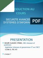 0-INTRODUCTION AU COURS de SECURITE AVANCEE DES SYSTEMES D'INFORMATIONS.ppt