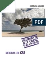 Fotografia de Alta Calidad. Tecnica y Metodo (Mellado) Mejoras en CS5.pdf