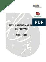 Regulamento Geral de Provas Desporto Escolar 2009-2013