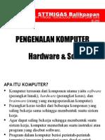 Pengenalan Hardware Software