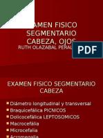 EXAMEN FISICO Segmentario Cabeza Ojos