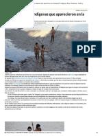 ¿Quiénes son los indígenas que aparecieron en la Amazonía_ _ Indígenas, Brasil, Amazonas - América.pdf
