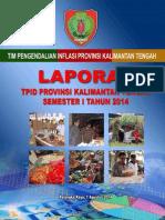 (548651477) Laporan TPID Prov Kalteng Semester I-2014