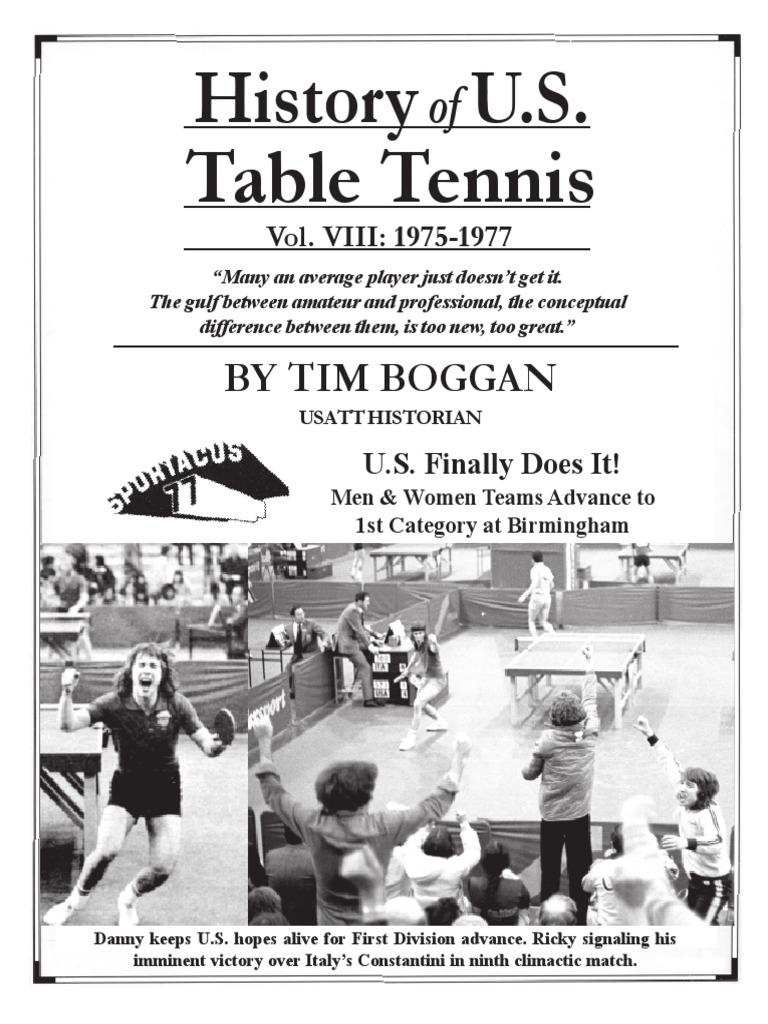 History of U.S. Table Tennis - Vol. VIII: 1975-1977 | Table Tennis ...