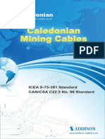 Caledonian Mining Cable to standard ICEA S-75-381/NEMA WC 58-Type W Single Conductor Portable Power Cable