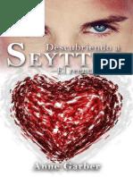 Descubriendo a Seytton_ El Reencuentro (Spanish Edition) - Anne Garber