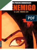 EL ENEMIGO Tomo 1 - Las Moscas (Robberecht-Pagliard-Pancini) x Teofobicus