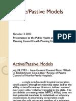 Active Passive Models