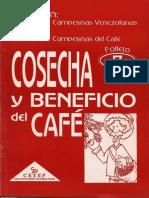 TEC.CAMPESINAS DEL CAFE, #7 Cosecha y Beneficio