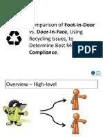 Comparison of Foot-In-Door vs. Door-In-Face, Using Recycling