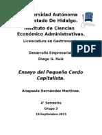 Ensayo Pequeño Cerdo Capitalista.