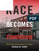Race Becomes Tomorrow by Gerald M. Sider