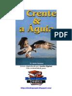 O Crente e a Águia - Pr  Abilio Santana (Livreto)