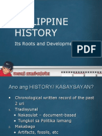 Philippine HISTORY, Its Roots and Development