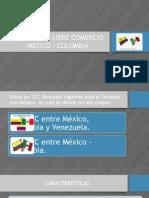 Tratado de Libre Comercio Mexico - Colombia