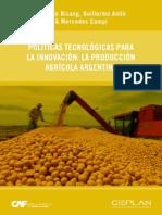 Politicas Tecnologicas Para La Innovacion La Produccion Agricola Argentina