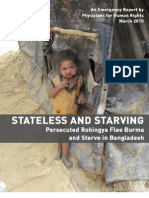 Physician for Human Rights, STATELESS and STARVING-- Persecuted Rohingya Flee Burma and Starve in Bangladesh (an Emergency Report 2010)