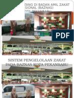 Sistem Pengumpulan Dan Pendistribusian Zakat Pada Baznas Kota Pekanbaru