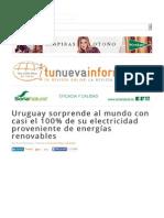 Uruguay Sorprende Al Mundo Obteniendo El 100% de Su Electricidad de Fuentes Renovables
