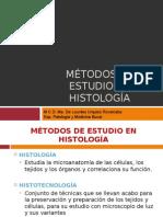 Metodos de Estudio en Histologia