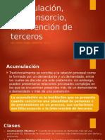 Acumulación, Litisconsorcio, Intervención de Terceros