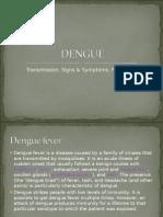 Transmission, Signs & Symptoms, Prevention
