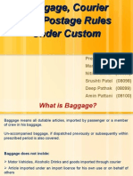 Baggage, Postage and Courier under Custom Act