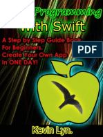 IOS 8 Programming - With Swift a Step by Step Guide Book for Beginners